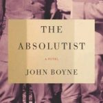 Review: The Absolutist by John Boyne