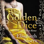 Two lovers blamed for starting a war – The Golden Dice – A Tale of Ancient Rome