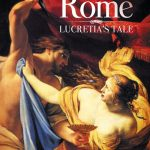 New Release of Dying for Rome: Lucretia's Tale