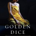 Review of The Golden Dice by Chanticleer Book Reviews