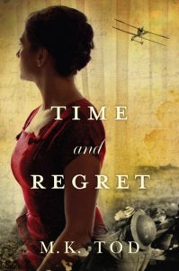 Time and Regret by MK Tod