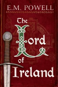 The Lord of Ireland by EM Powell
